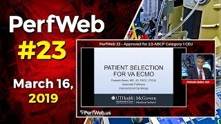 PerfWeb 23 Patient selection for VA ECMO. ECMO weaning and termination