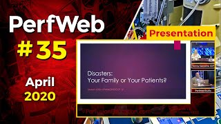 Disasters  Your family or your patients - perfusion education