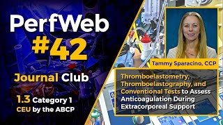 PerfWeb 42 Thromboelastography & conventional test to assess anticoagulation - extracorporeal support