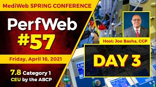 PerfWeb 57 — MediWeb Spring Conference — Day 3