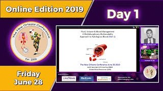 TNOC 2019 Day 1 Fluid, Volume, and Blood Management A multidisciplinary approach to autologous blood