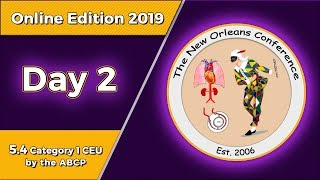 The New Orleans Conference 2019 Online Edition - Day 2