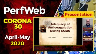 Extracorporeal Membrane Oxygenation (ECMO) Anticoagulation - John Ingram, CCP