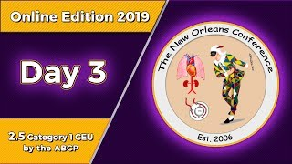 The New Orleans Conference 2019 Online Edition - Day 3